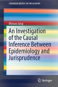 An Investigation of the Causal Inference Between Epidemiology and Jurisprudence-Minsoo Jung