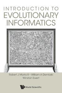 Introduction to Evolutionary Informatics-Robert J. Marks II