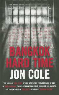 Bangkok Hard Time-Jon Cole