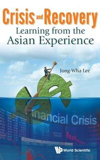 Crisis and Recovery-Jong-Wha Lee