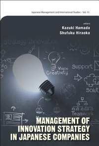 Management of Innovation Strategy in Japanese Companies-