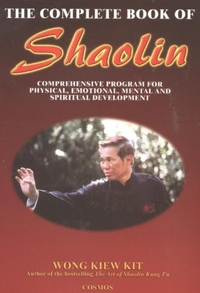 The Complete Book of Shaolin-Kiew Kit Wong
