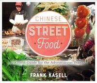 Chinese Street Food-Frank Kasell