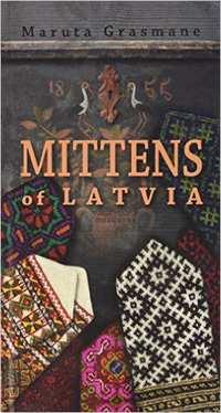 Mittens of Latvia-Maruta Grasmane