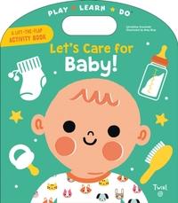 Let's Care for Baby!-Geraldine Krasinski