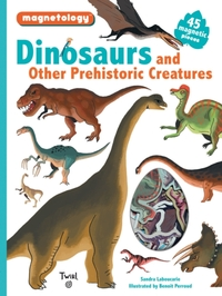 Dinosaurs and Other Prehistoric Creatures-Sandra Laboucarie